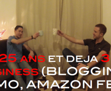 25-ans-et-deja-3-business-blogging-immo-amazon-fba