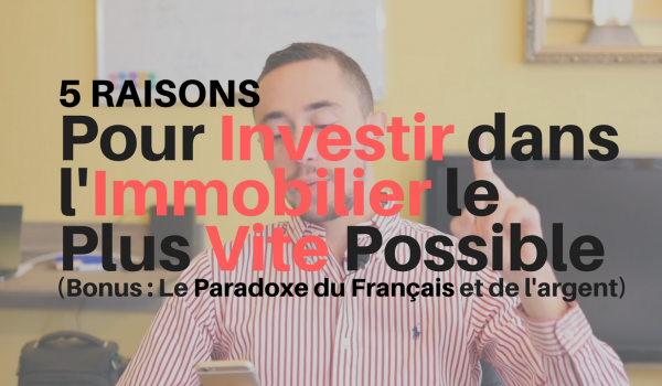 5 raisons d investir