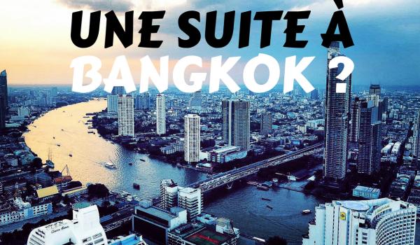 a-quoi-ressemble-une-suite-bangkok