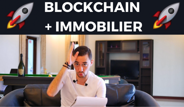 blockchain-immobilier-clubmillionnaire