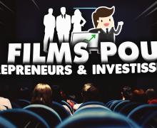 3-films-pour-entrepreneurs-et-investisseurs