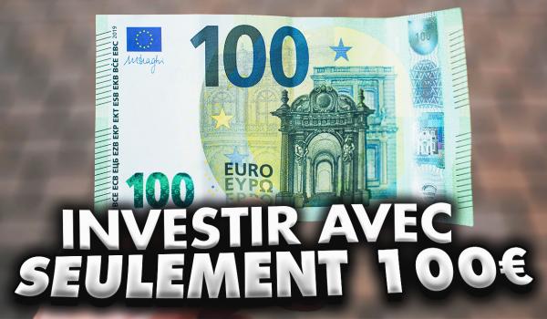 dans-quoi-investir-avec-seulement-100-euros