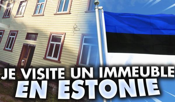 je-visite-un-immeuble-en-estonie