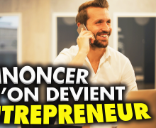 comment-annoncer-a-sa-famille-qu-on-devient-entrepreneur