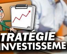 comment-avoir-une-strategie-d-investissement-globale
