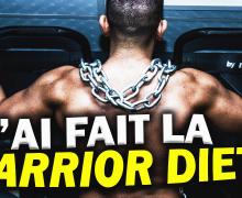 pourquoi-j-ai-decide-de-faire-la-warrior-diet