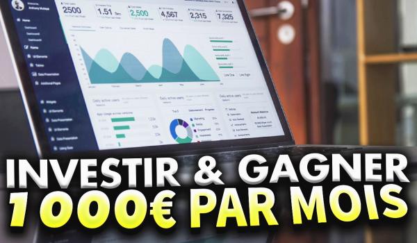 combien-investir-pour-gagner-1000-euros-par-mois